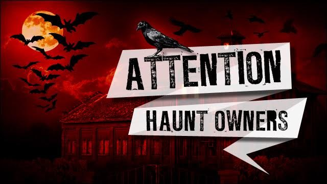Attention Nevada Haunt Owners